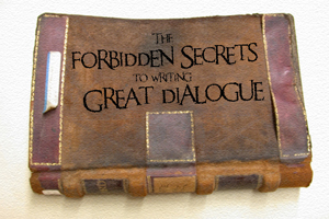 The forbidden secrets to writing great dialogue for film and TV -release- 30px